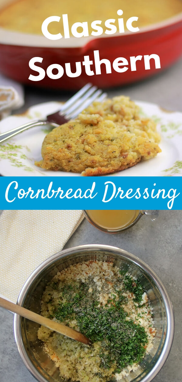 Southern Cornbread Dressing is so easy to make—with cornbread, celery, onion, sage, and lots of good chicken stock. #cornbreaddressing #thanksgiving #thanksgivingrecipes