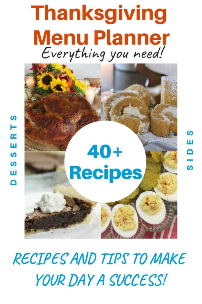 Thanksgiving Dinner Menu ideas and recipes to help you plan ahead and have the best holiday with the least amount of stress!