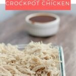 Shredded Crockpot Chicken is so easy and gives you enough shredded chicken to freeze and save for several meals. Save yourself some time and try this recipe today!