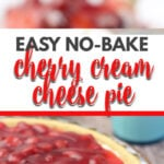 Cherry Cream Cheese Pie is a delightfully easy no-bake pie that is perfect year round for any occasion. Kids and adults love it!