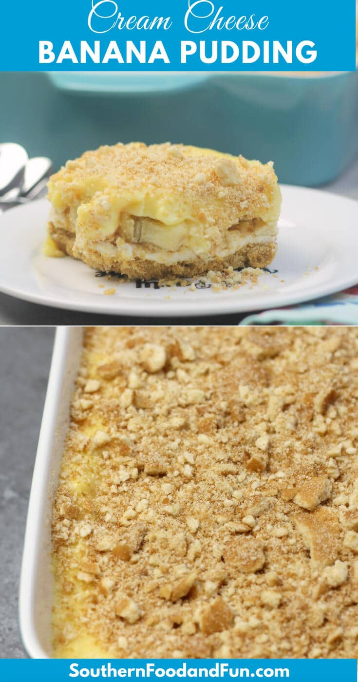 Cream Cheese Banana Pudding with a graham cracker crust, a cream cheese layer, vanilla custard, and of course, bananas! #desserts #bananapudding #southernrecipes #easter #easterrecipes #creamcheese