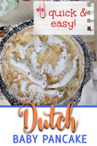 This Dutch Baby German Pancake is light, fluffy, and delicious with a sprinkle of powdered sugar or a bit of jam—and best of all, it's quick and easy!