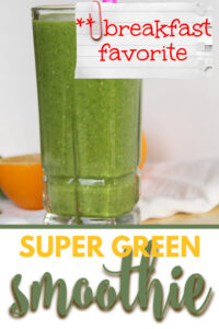 This refreshing Super Green Smoothie is made with lots of fresh spinach, a navel orange, and either mango or pineapple, along with flax seed and chia. It's nutritious and the perfect pick-me-up or morning energy boost!