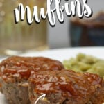 Meatloaf Muffins are easy and topped with a zesty ketchup and brown sugar glaze! These are a kid favorite and freeze well.