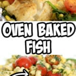 Oven baked fish with fresh summer vegetables like spinach, corn, and tomatoes will be one of your weeknight favorites! This recipe is quick and easy and everyone loves it!