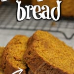 Pumpkin Bread recipe using canned pumpkin, dark brown sugar, molasses, and lots of flavorful spices! It's moist and flavorful and absolutely the best pumpkin bread we've ever tasted!